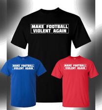 Make Football Violent Again T-Shirt. Sendejo Rules NFL Trump Great Funny Jersey
