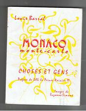 MONACO MONTE-CARLO CHOSES ET GENS LOUIS BARRAL 1974  Dédicacé