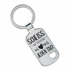 Schlüsselanhänger Scheiss auf Vatertag Ich liebe Dich jeden Tag!