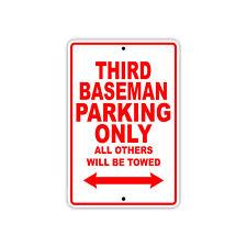 Third Baseman Parking Only Baseball Player Gift Decor Garage Aluminum Metal Sign