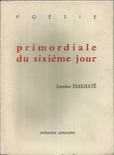LAMINE DIAKHATE' ; PRIMORDIALE DU SIXIEME JOUR_PRESENCE AFRICAINE 1963_AUTOGRAFO