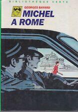 MICHEL A ROME / G. BAYARD / BIBLIO. VERTE