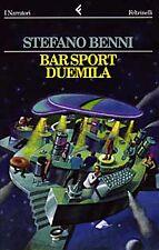 Stefano Benni - BAR SPORT DUEMILA - Feltrinelli 1997