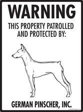 "Warning! German Pinscher - Property Protected Aluminum Dog Sign - 9"" x 12"""