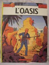 BD : LEFRANC – L'OASIS – CASTERMAN 1981 – JACQUES MARTIN - COMME NEUF !