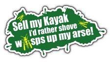 Vendi il mio ID Kayak piuttosto SH *** E VESPE mia un adesivo ***