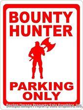 Bounty Hunter Parking Only Sign. Size Options. Gift for Professional Bondsmen