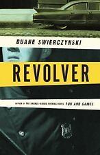 Revolver by Swierczynski, Duane