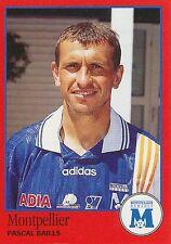 N°200 PASCAL BAILLS SC.MONTPELLIER VIGNETTE PANINI FOOTBALL 97 STICKER 1997