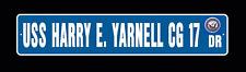 USS HARRY E YARNELL CG 17 DLG 17 Street Sign U S  Navy USN