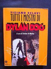 tiziano sclavi - tutti i mostri di dylan dog - oscar mondadori suppl 2506 -1992