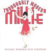 NEW Thoroughly Modern Millie - Original Broadway Cast