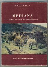 PATRIA E. ODIARDI W. MEDIANA STORIA BREVE DI MEANA E DEI MEANESI 1978 VALSUSA