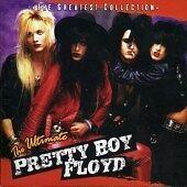 PRETTY BOY FLOYD The Ultimate CD ALBUM   NEW - NOT SEALED