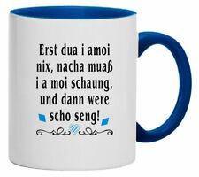 Tasse | Kaffeebecher | Cafe | Erst dua i a moi nix | bayrischer Spruch | 1110-T