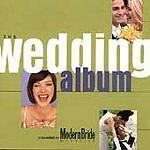Modern Bride Presents the Wedding Album by Various Artists (CD, Jun-1998, NEW