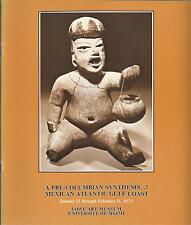 Catalog PRE-COLUMBIAN MEXICAN ATLANTIC GULF COAST ART Lowe Art Museum Exhib 1973
