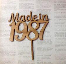 Made in year, Happy Birthday Cake Topper.Custom year ie 1967,1977,1987 Lasercut