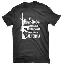 If Bump Stocks Are Illegal Funny Pro Gun AR-15 T-shirt