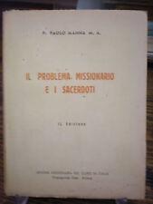 (RELIGIONE)MANNA:IL PROBLEMA MISSIONARIO E I SACERDOTI