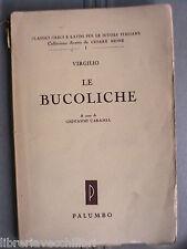 LE BUCOLICHE Virgilio A cura di Giovanni Caramia Palumbo Classici latini comment