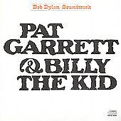 Bob Dylan - Pat Garrett And Billy The Kid (Original Soundtrack, 2002)