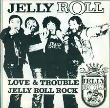 "JELLY ROLL LOVE & TROUBLE/ JELLY ROLL ROCK 7"" S8475"
