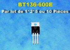 *** LOT DE 1*2*5 OU 10  BT136-600E  TRIAC 4A 600V TO-220  ***