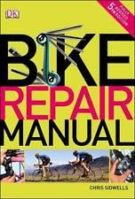 1 of 1 - Bike Repair Manual (Dk) (Paperback), Sidwells, Chris, Pre owned.