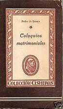Coloquios Matrimoniales, por Pedro de Luxan 1943!