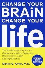 Change Your Brain Change Your Life by Daniel G Amen FREE SHIPPING
