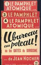JEAN NOCHER - LE PAMPHLET ATOMIQUE N° 1 - 3 & 4