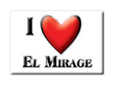 SOUVENIR USA - ARIZONA FRIDGE MAGNET I LOVE EL MIRAGE (MARICOPA COUNTY)