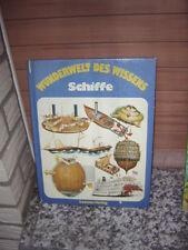 Wunderwelt des Wissens: Schiffe, aus dem Loewes Verlag