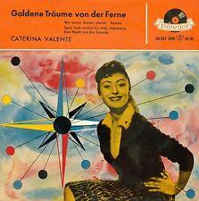 """CATERINA VALENTE - GOLDENE TRÄUME VON DER FERNE 7"""" EP (C181)"""