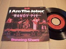 "Randy pie-I Am The Joker/Dancing Shoes - 7"" (9)"
