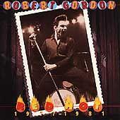 Robert Gordon  Red Hot 1977 - 1981  Razor & Tie Records 16 tracks  CD