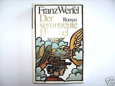 FRANZ WERFEL DER VERUNTREUTE HIMMEL