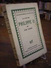 (BIOGRAFIE) CASSOU: LA VIE DE PHILIPPE II