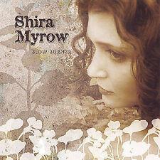 MYROW,SHIRA-SLOW BURNER  CD NEW