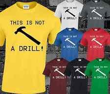 Questo non è un trapano Mens T Shirt Top Divertenti Umorismo COMMEDIA dad regalo idea