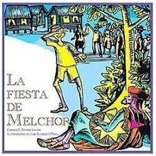 La Fiesta De Melchor, Serie Cuentos de Navidad, Coleccion Nueve Pececitos Raice