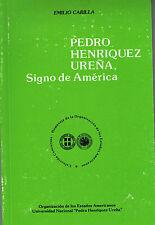 Emilio Carrilla Pedro Henriquez Urena Signo De America Republica Dominicana