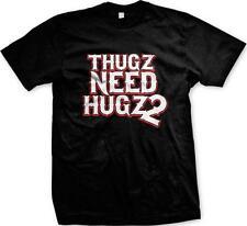 Thugz Need Hugz 2 Thugs Hugs Funny Humor Joke Swag Mens T-shirt