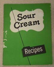 1957 Sour Cream Recipe Dessert Dishes Milk Bake Cake Meal Food Cook Book Booklet