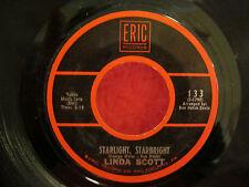 LINDA SCOTT Starlight,Starbright/Don't Bet Money Honey 45