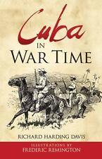 Cuba in War Time (Paperback or Softback)