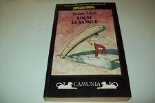 TIZIANO SCLAVI>:SOGNI DI SANGUE.CAMUNIA 4 STORIE DALL'AUTORE DI DYLAN DOG-1°1992
