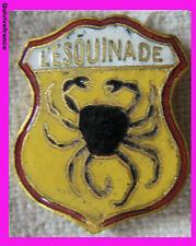 BG3485 -  insigne  SOCIÉTÉ de PÊCHE L'ESQUINADE