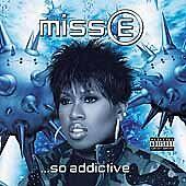Missy Elliott - Miss E... So Addictive (Parental Advisory, 2002)